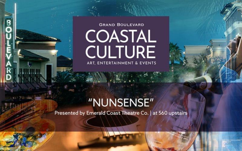 """""""NUNSENSE"""" Presented by: Emerald Coast Theatre Co."""